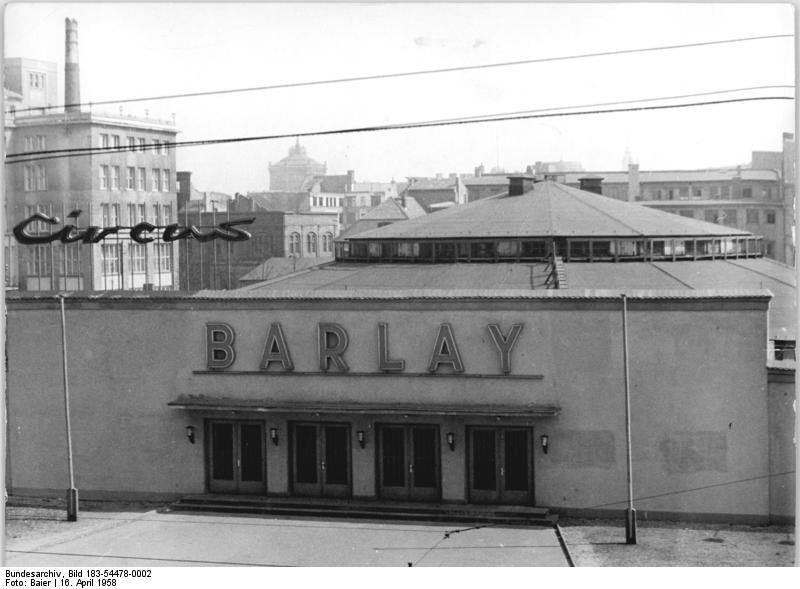 Zentralbild Baier 16.4.1958 Berlin, Deutschlands Hauptstadt | The VEB Zirkus Barley in the Friedrichstrasse. | 16 April 1958, Baier